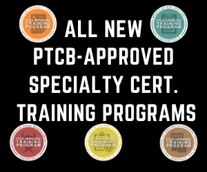 NPTA Offers Training for PTCB Specialty Certs